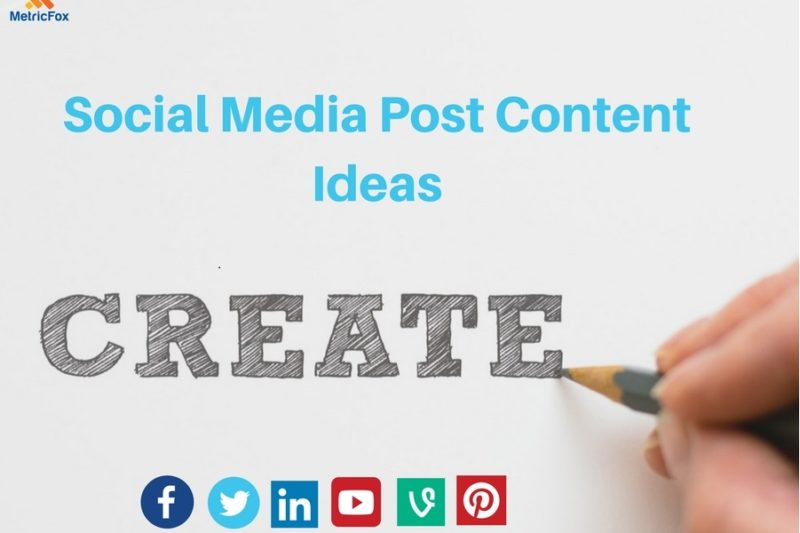 Social Media Post Content Ideas